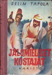 Selim Tapola Jalomieliset kostajat